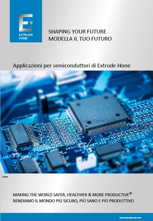 Applicazioni per semiconduttori di Extrude Hone